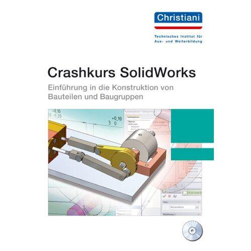 Gunnar Mühlenstädt - Crashkurs SolidWorks - Preis vom 20.06.2021 04:47:58 h