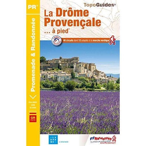 - La Drôme provençale à pied: ref P262 - Preis vom 22.06.2021 04:48:15 h