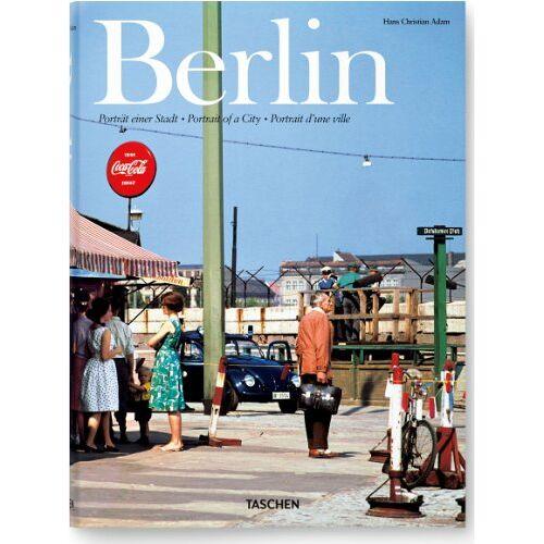 Adam, Hans Christian - Berlin. Portrait einer Stadt/ Portrait of a City / Portrait d'une ville - Preis vom 11.06.2021 04:46:58 h