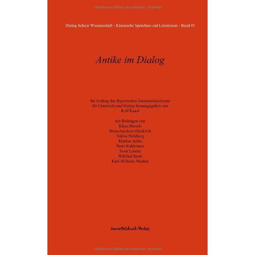 Rolf Kussl - Antike im Dialog - Preis vom 28.07.2021 04:47:08 h