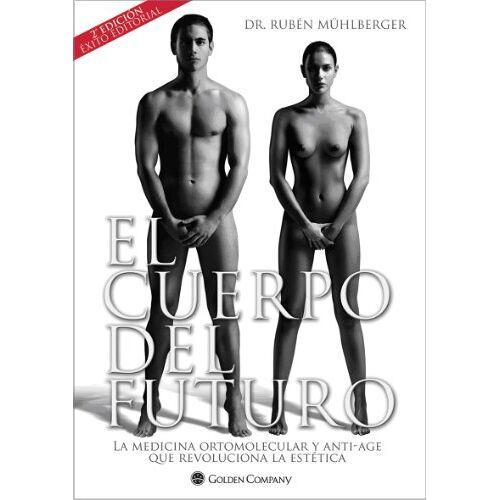 Dr. Rubén Mühlberger - CUERPO DEL FUTURO EL - Preis vom 22.06.2021 04:48:15 h