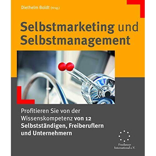 Jürgen Brandt - Selbstmarketing und Selbstmanagement - Preis vom 01.08.2021 04:46:09 h