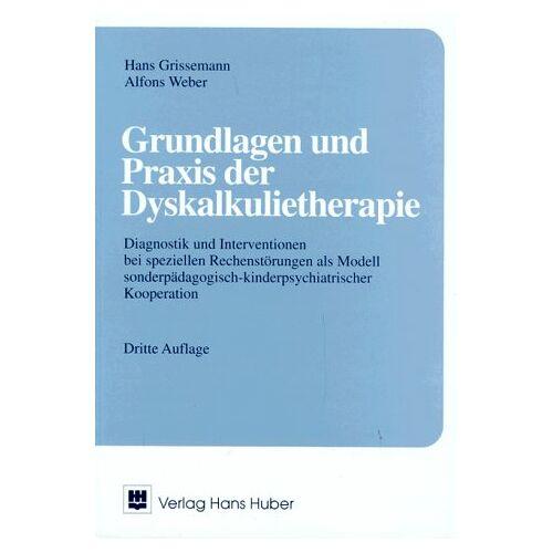 Hans Grissemann - Grundlagen und Praxis der Dyskalkulietherapie - Preis vom 08.09.2021 04:53:49 h