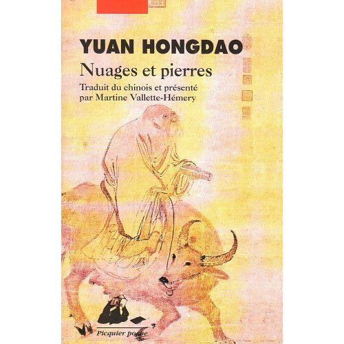 Hongdao Yuan - Nuages et pierres (Picquier Poche) - Preis vom 11.06.2021 04:46:58 h