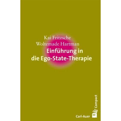Kai Fritzsche - Einführung in die Ego-State-Therapie - Preis vom 25.09.2021 04:52:29 h