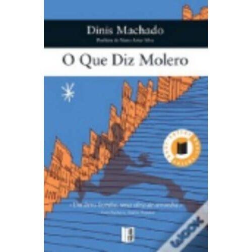 Dinis Machado - O que diz Molero - Preis vom 21.06.2021 04:48:19 h