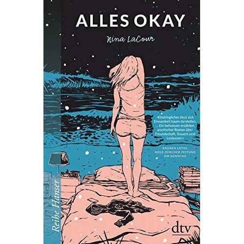 Nina LaCour - Alles okay (Reihe Hanser) - Preis vom 21.06.2021 04:48:19 h