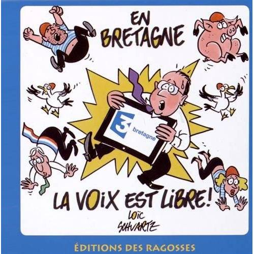 Loïc Schvartz - En Bretagne, la Voix Est Libre - Preis vom 14.06.2021 04:47:09 h