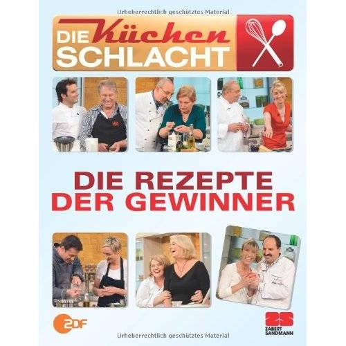 Die Küchenschlacht - Die Rezepte der Gewinner - Preis vom 22.07.2021 04:48:11 h