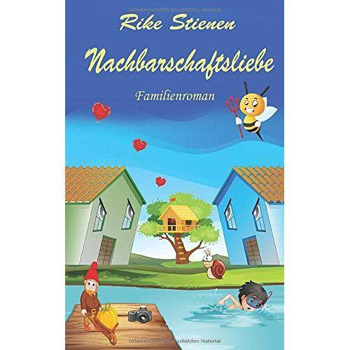 Rike Stienen - Nachbarschaftsliebe - Preis vom 19.06.2021 04:48:54 h