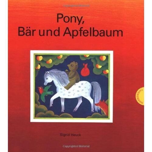 Sigrid Heuck - Pony, Bär und Apfelbaum - Preis vom 11.06.2021 04:46:58 h
