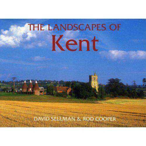 David Sellman - The Landscapes of Kent (County Landscapes S.) - Preis vom 19.06.2021 04:48:54 h