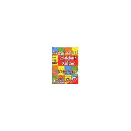 Kerstin Völker - Spielebuch für Kinder - Kinderspiele, Reisespiele, Spiele für Kinderfeste und Kindergeburtstage - Preis vom 30.07.2021 04:46:10 h