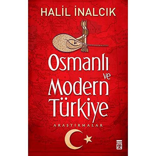 Halil Inalcik - Osmanli ve Modern Türkiye: Araştırmalar - Preis vom 27.10.2021 04:52:21 h