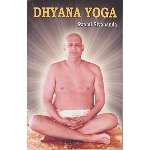 Swami Sivananda - Dhyana Yoga - Preis vom 16.10.2021 04:56:05 h