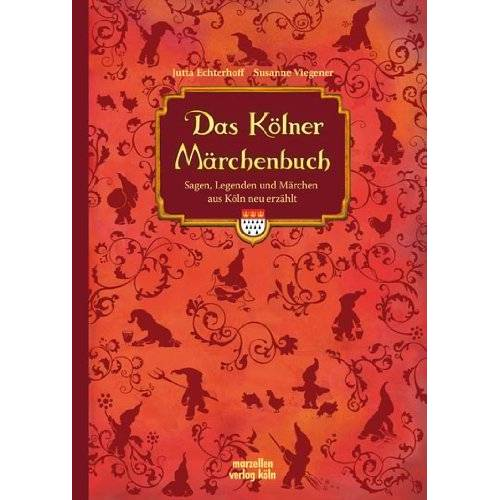 Jutta Echterhoff - Das Kölner Märchenbuch - Preis vom 23.07.2021 04:48:01 h