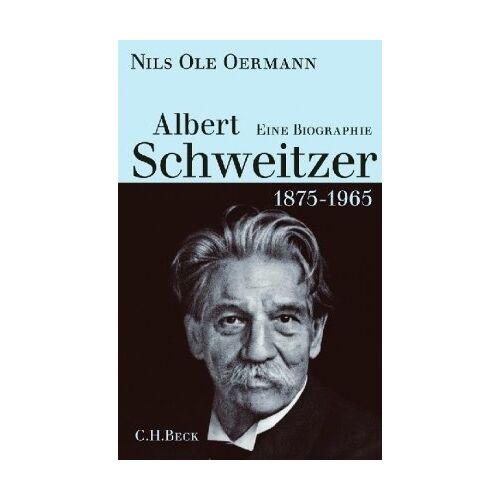 Oermann, Nils Ole - Albert Schweitzer 1875-1965: Eine Biographie - Preis vom 22.06.2021 04:48:15 h