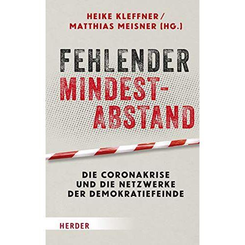 Heike Kleffner - Fehlender Mindestabstand: Die Coronakrise und die Netzwerke der Demokratiefeinde - Preis vom 22.06.2021 04:48:15 h