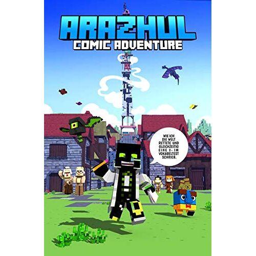 Arazhul - Wie ich die Welt rettete und gleichzeitig eine 3- im Vokabeltest schrieb - Ein Arazhul-Comic-Adventure - Preis vom 12.06.2021 04:48:00 h