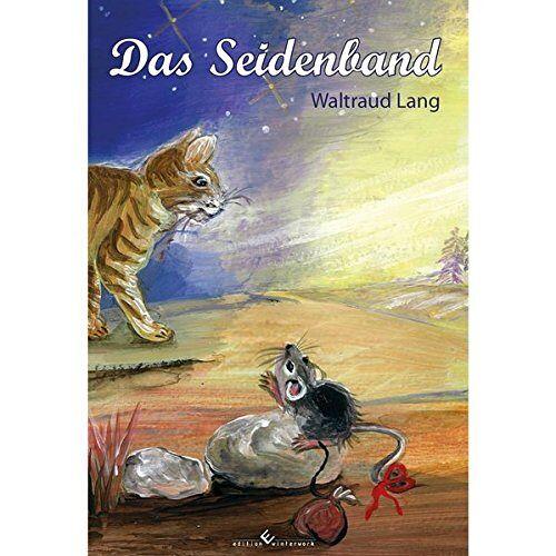 Waltraud Lang - Das Seidenband: Eine Weihnachtsgeschichte - Preis vom 09.06.2021 04:47:15 h