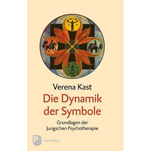 Verena Kast - Die Dynamik der Symbole: Die Grundlagen der Jungschen Psychotherapie - Preis vom 15.09.2021 04:53:31 h