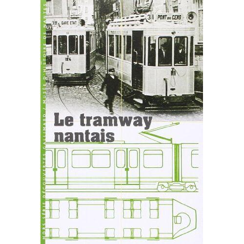 - Le Tramway Nantais - Preis vom 11.06.2021 04:46:58 h