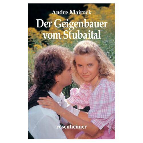 Andre Mairock - Der Geigenbauer vom Stubaital - Preis vom 20.06.2021 04:47:58 h
