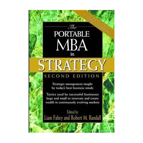 Liam Fahey - The Portable MBA in Strategy (Portable MBA (Wiley)) - Preis vom 13.10.2021 04:51:42 h