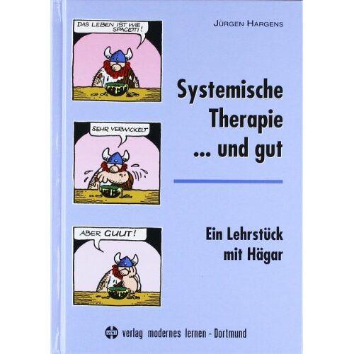 Jürgen Hargens - Systemische Therapie... und gut: Ein Lehrstück mit Hägar - Preis vom 15.06.2021 04:47:52 h