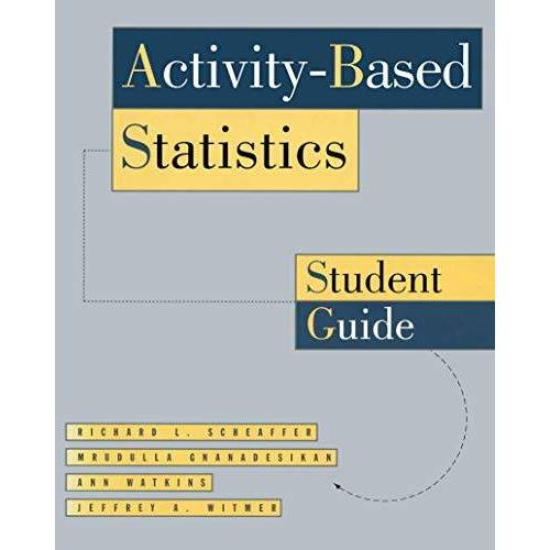 Scheaffer, Richard L. - Activity-Based Statistics: Student Guide (Textbooks in Mathematical Sciences) - Preis vom 17.06.2021 04:48:08 h