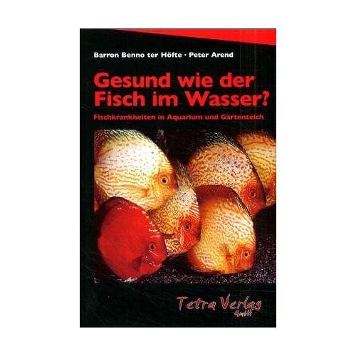 Frickhinger, K A - Gesund wie der Fisch im Wasser. Alles über Fischkrankheiten in Süss- und Seewasseraquarien - Preis vom 20.06.2021 04:47:58 h
