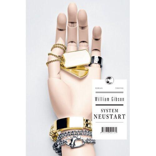 William Gibson - System Neustart - Preis vom 14.06.2021 04:47:09 h