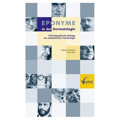 Markus Schwarz - Eponyme in der Dermatologie - Preis vom 19.06.2021 04:48:54 h