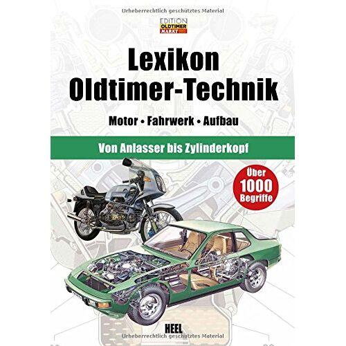 Edition Oldtimer Markt - Lexikon Oldtimer-Technik: Motor - Fahrwerk - Aufbau - Preis vom 13.06.2021 04:45:58 h