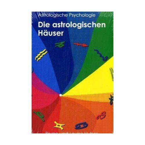 Bruno Huber - Die astrologischen Häuser - Preis vom 16.06.2021 04:47:02 h