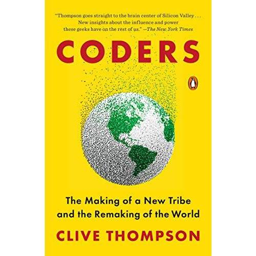 Clive Thompson - Coders: The Making of a New Tribe and the Remaking of the World - Preis vom 22.06.2021 04:48:15 h