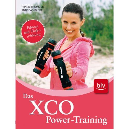 Frank Thömmes - Das XCO-Power-Training: Fitness mit Tiefenwirkung - Preis vom 16.06.2021 04:47:02 h