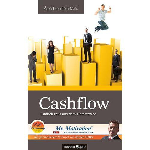 Tóth-Máté, Árpád von - Cashflow: Endlich raus aus dem Hamsterrad - Preis vom 22.06.2021 04:48:15 h
