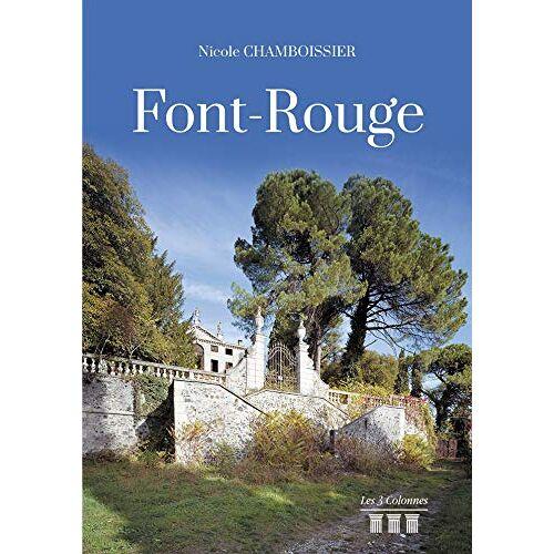 CHAMBOISSIER, Madame Nicole - Font-Rouge - Preis vom 14.06.2021 04:47:09 h