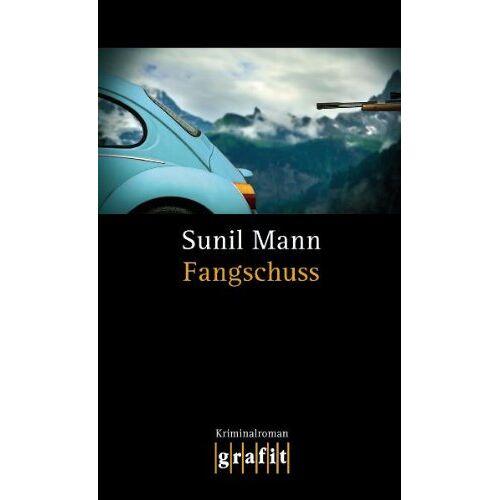 Sunil Mann - Fangschuss - Preis vom 11.10.2021 04:51:43 h