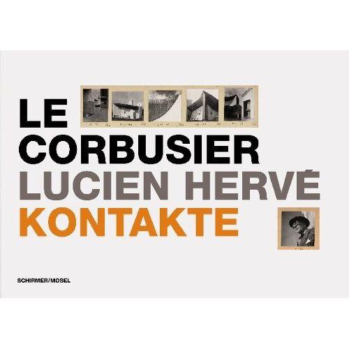 Le Corbusier - Le Corbusier / Lucien Hervé: Kontakte - Preis vom 13.06.2021 04:45:58 h