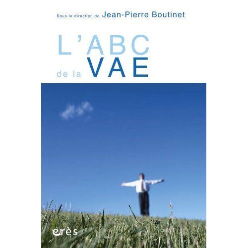 Jean-Pierre Boutinet - L'ABC de la VAE - Preis vom 14.06.2021 04:47:09 h