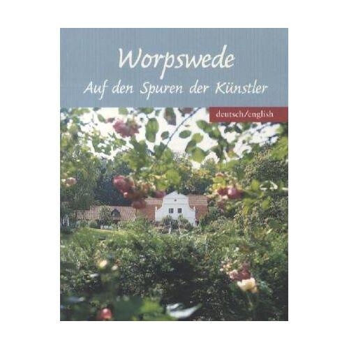 Petra Hempel - Worpswede - Auf den Spuren der Künstler - Preis vom 21.06.2021 04:48:19 h