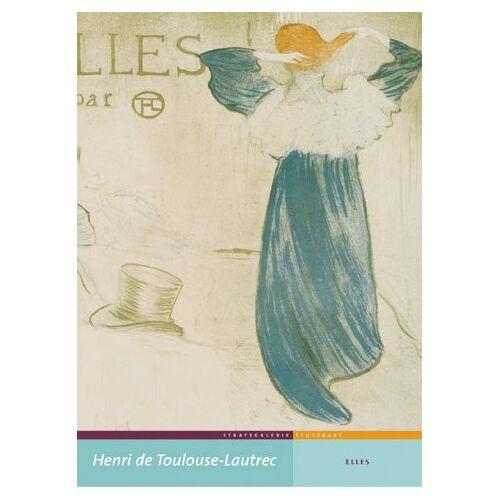 Udo Felbinger - Henri de Toulouse-Lautrec. Elles. - Preis vom 22.06.2021 04:48:15 h