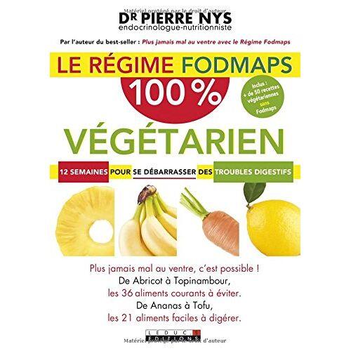 - Le régime Fodmaps 100 % végétarien - Preis vom 12.06.2021 04:48:00 h