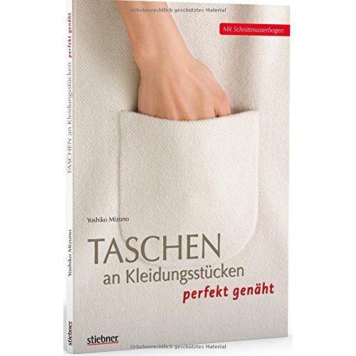 Yoshiko Mizuno - Taschen an Kleidungsstücken perfekt genäht: Mit Schnittmusterbogen - Preis vom 15.06.2021 04:47:52 h