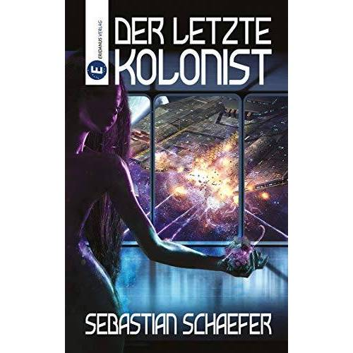 Sebastian Schaefer - Der letzte Kolonist - Preis vom 19.06.2021 04:48:54 h