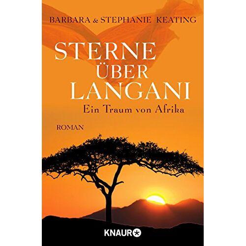 Barbara Keating - Sterne über Langani: Ein Traum von Afrika (Langani-Trilogie) - Preis vom 12.06.2021 04:48:00 h