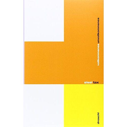 Sissi Tax - vollkommenes unvollkommenes - Preis vom 12.06.2021 04:48:00 h