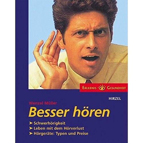 Wenzel Müller - Besser hören - Preis vom 23.09.2021 04:56:55 h